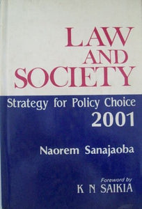 Law and Society: Strategy for Policy Choice-2001