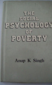 The Social Psychology Of Poverty