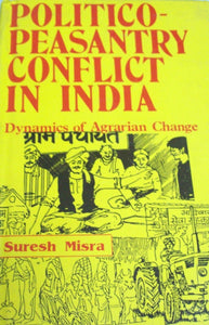 Politico-Peasantry Conflict in India