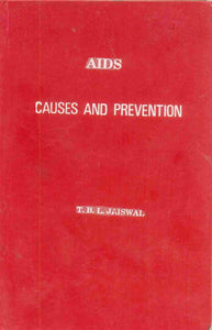 Aids: Causes and Prevention