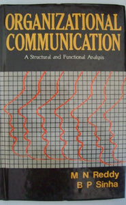 Organizational Communication: A Structural And Functional Analysis