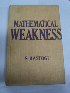 Mathematical Weakness: Causes And Remedy