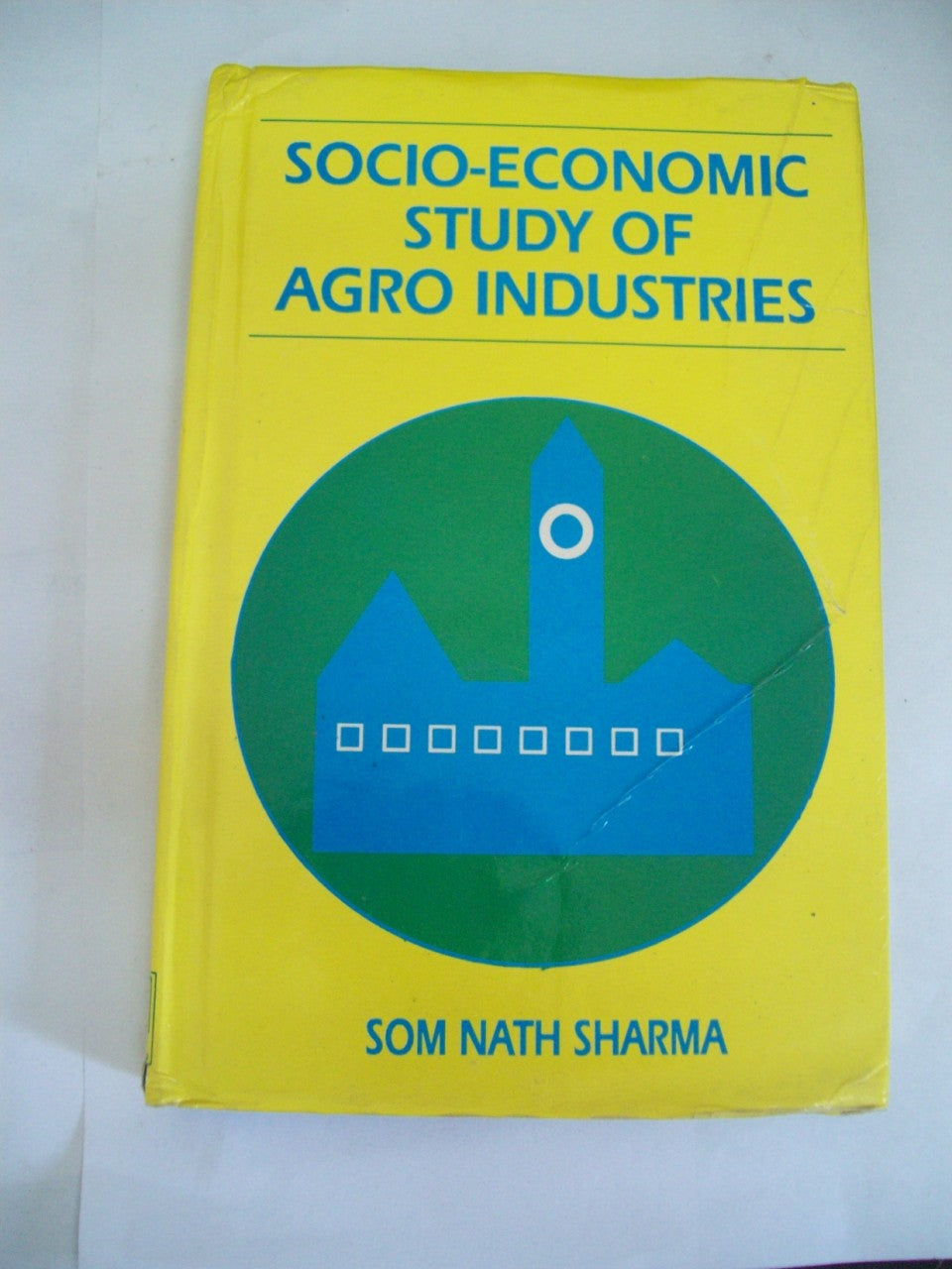 Socio-Economic Study Of Agro Industries