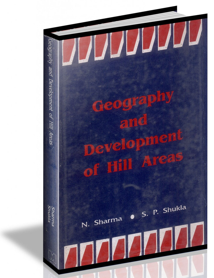 Geography And Development Of Hill Areas