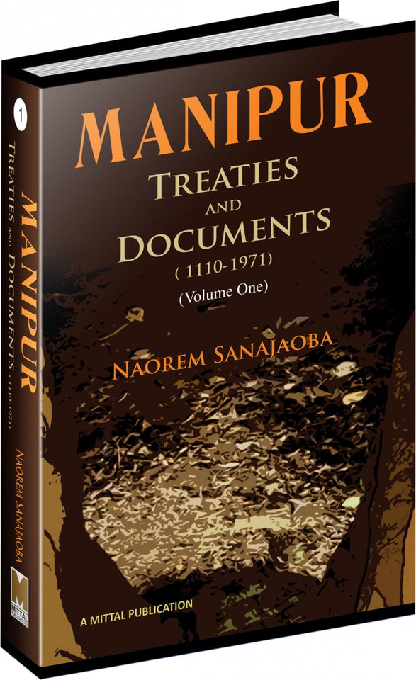 Manipur: Treaties And Documents (1110-1971)