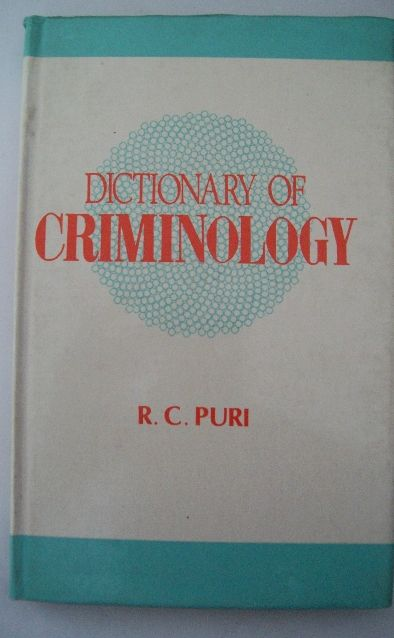 Dictionary Of Criminology
