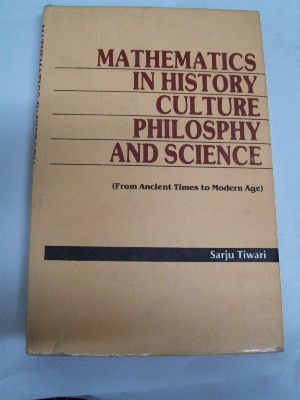 Mathematics In History, Culture, Philosophy And Science: From Ancient Times To Modern Age