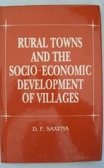 Rural Towns And Socio-Economic Development Of Villages