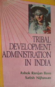 Tribal Development Administration in India