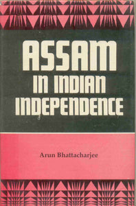 Assam in Indian Independence