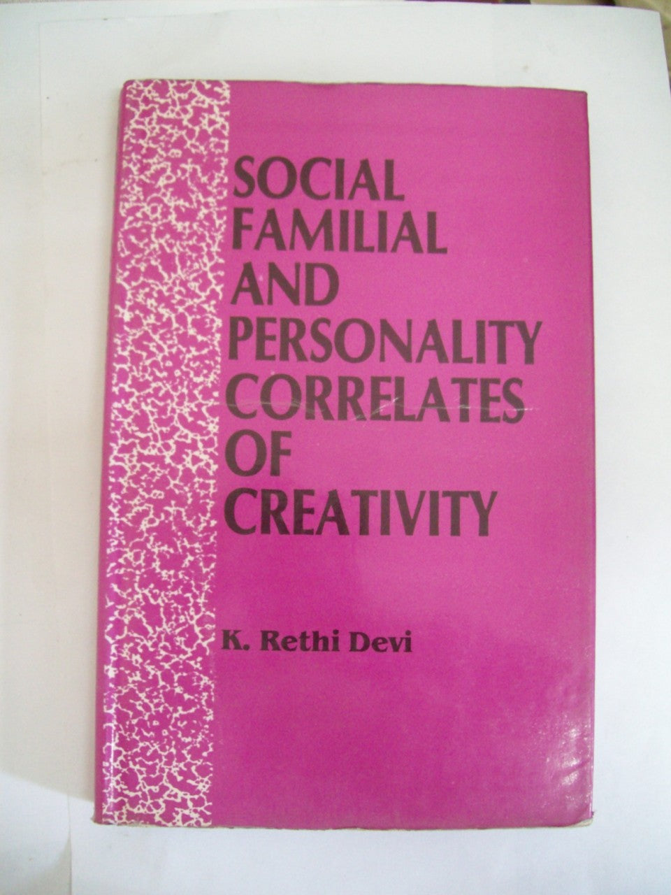Social, Familial And Personality Correlates Of Creativity