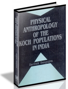 Physical Anthropology Of The Koch Populations Of India