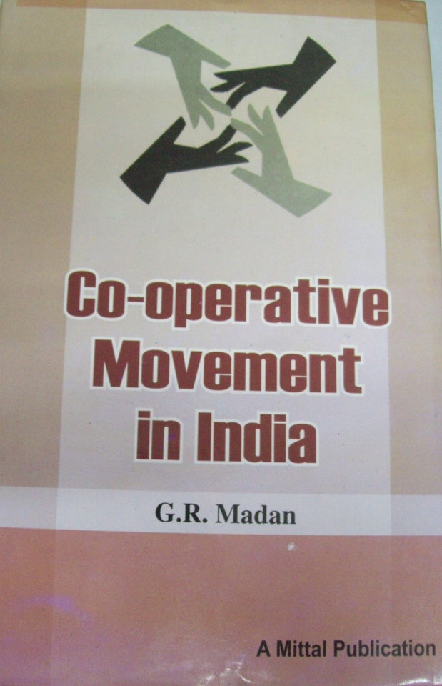 Co-Operative Movement in India: A Critical Appraisal