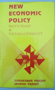 New Economic Policy: Reforms And Development