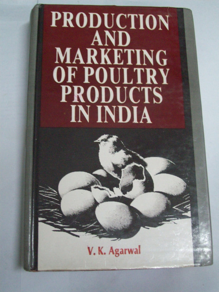 Production And Marketing Of Poultry Products In India