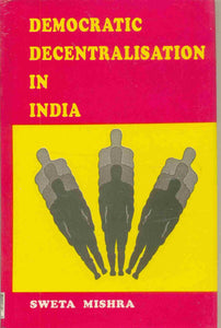 Democratic Decentralisation in India