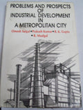 Problems And Prospects Of Industrial Development In A Metropolitan City