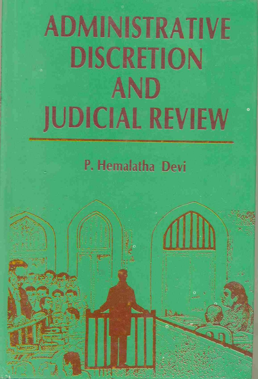 Administrative Discretion and Judicial Review