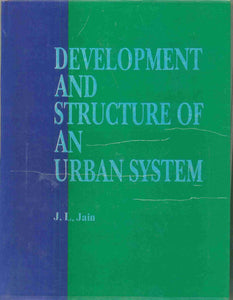 Development and Structure of An Urban System