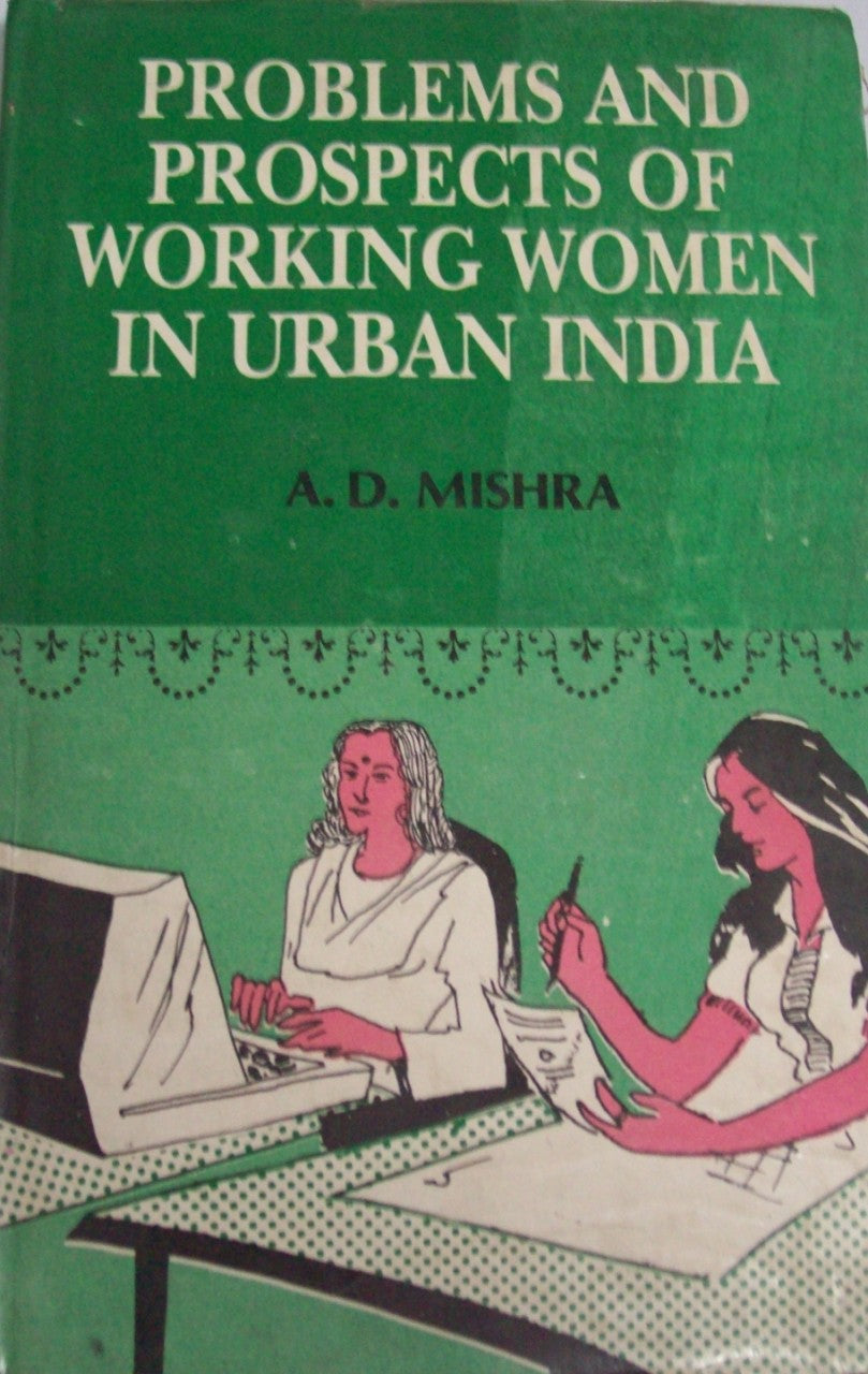 Problems And Prospects Of Working Women In Urban India