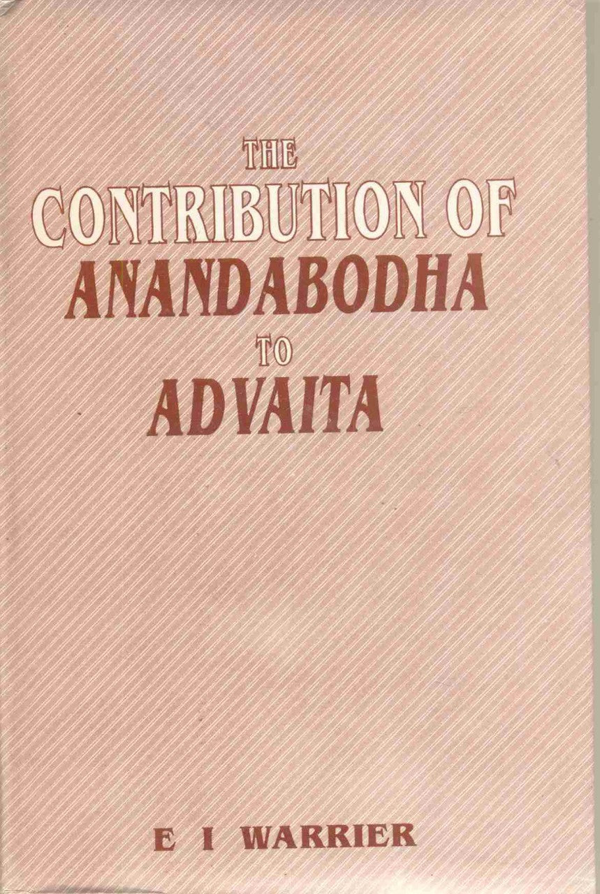 The Contribution Of Anandabodha To Advaita