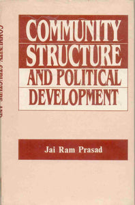 Community Structure and Political Development