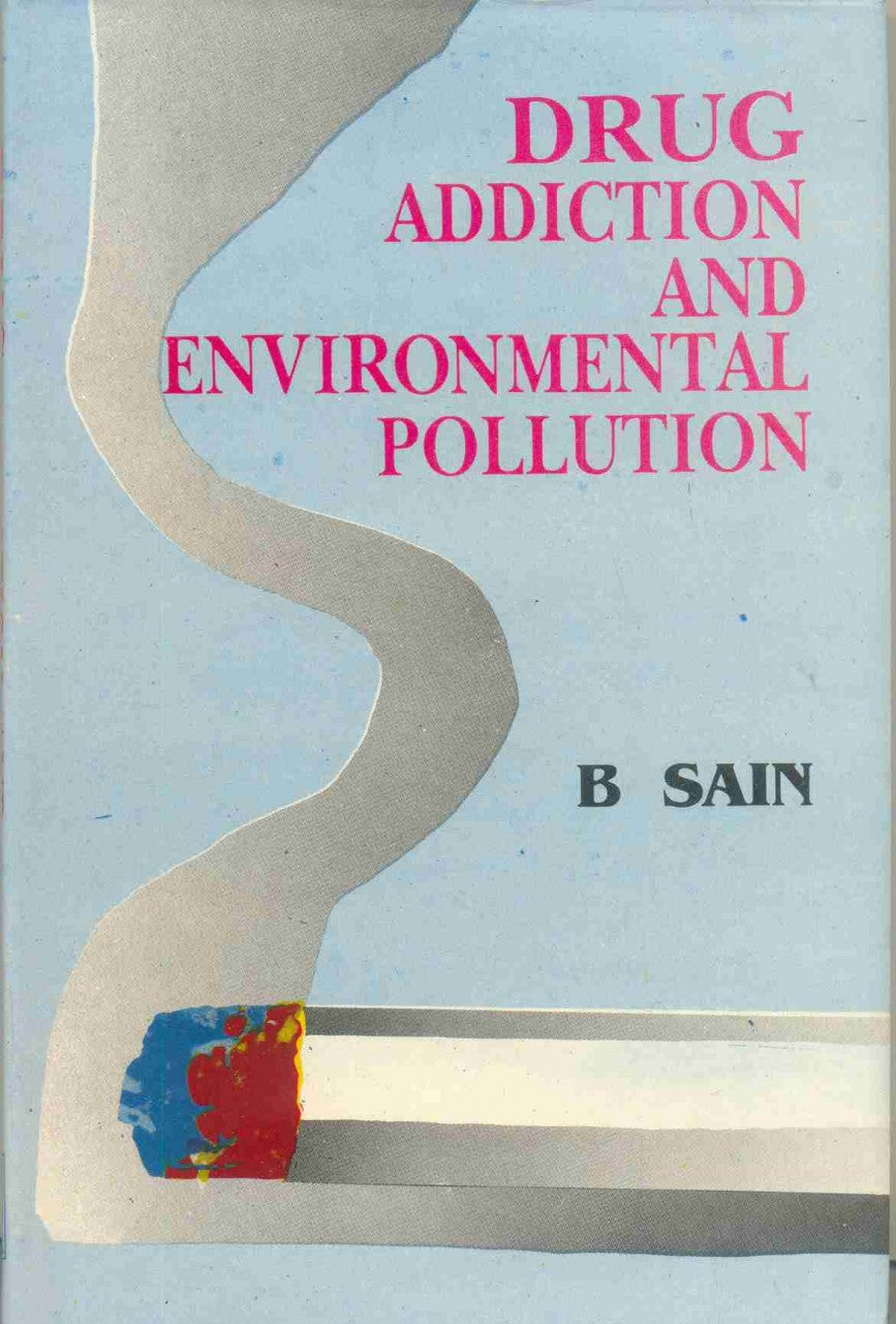 Drug Addiction And Environmental Pollution