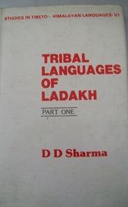 Tribal Languages of Ladakh (Part 1)