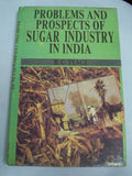 Problems And Prospects Of Sugar Industry In India