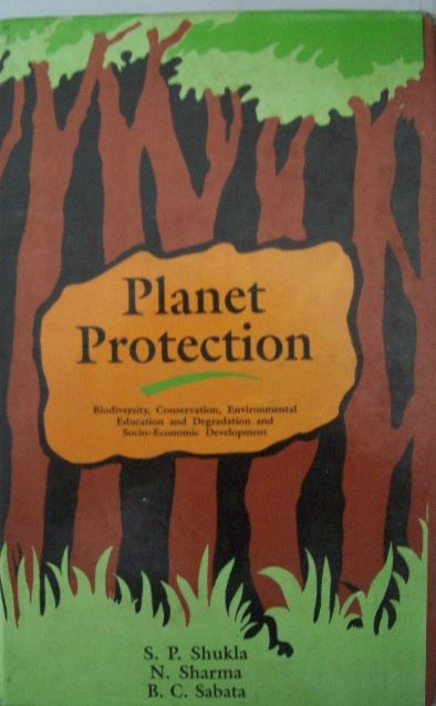 Planet Protection-Biodiversity, Conservation Environmental Education And Degradation And Socio-Economic Development