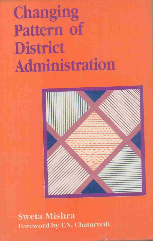 Changing Pattern of District Administration