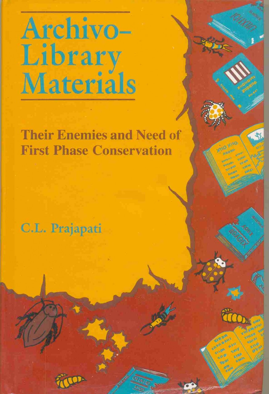 Archivo-Library Materials: Their Enemies And Need Of First Phase Conservation