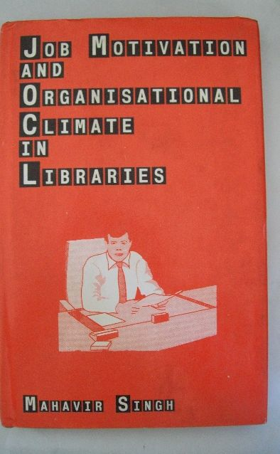 Job Motivation And Organisational Climate In Libraries