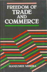 Freedom Of Trade And Commerce And Taxation In India
