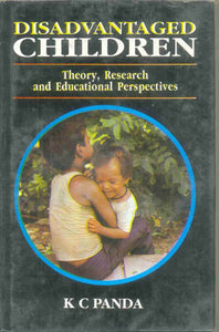 Disadvantaged Children-Theory, Research And Educational Perspectives