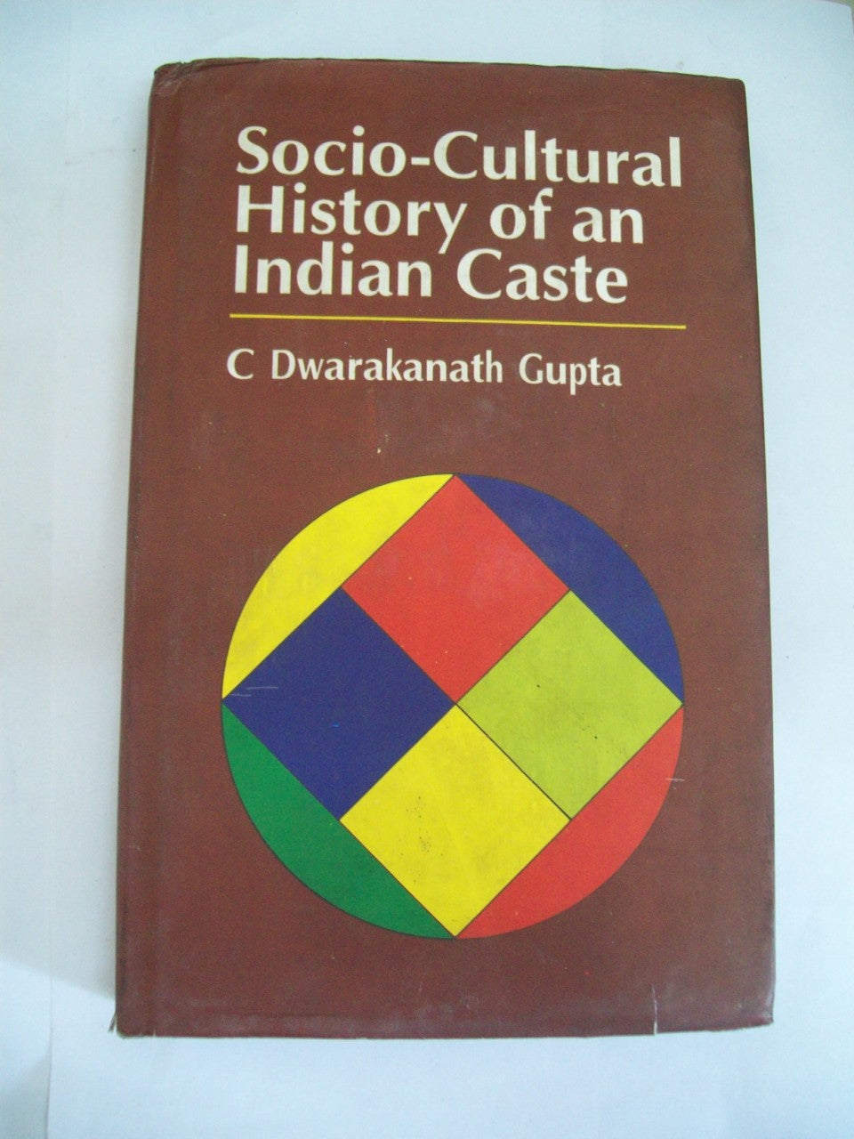 Socio-Cultural History Of An Indian Caste
