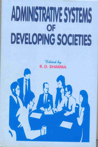 Administrative Systems of Developing Societies