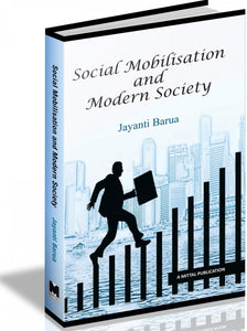 Social Mobilisation And Modern Society