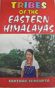 Tribes Of The Eastern Himalayas