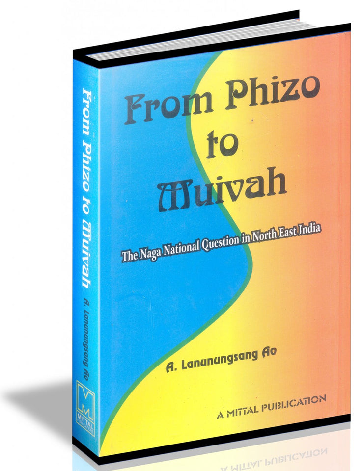 From Phizo To Muivah