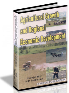 Agricultural Growth And Regional Economic Development