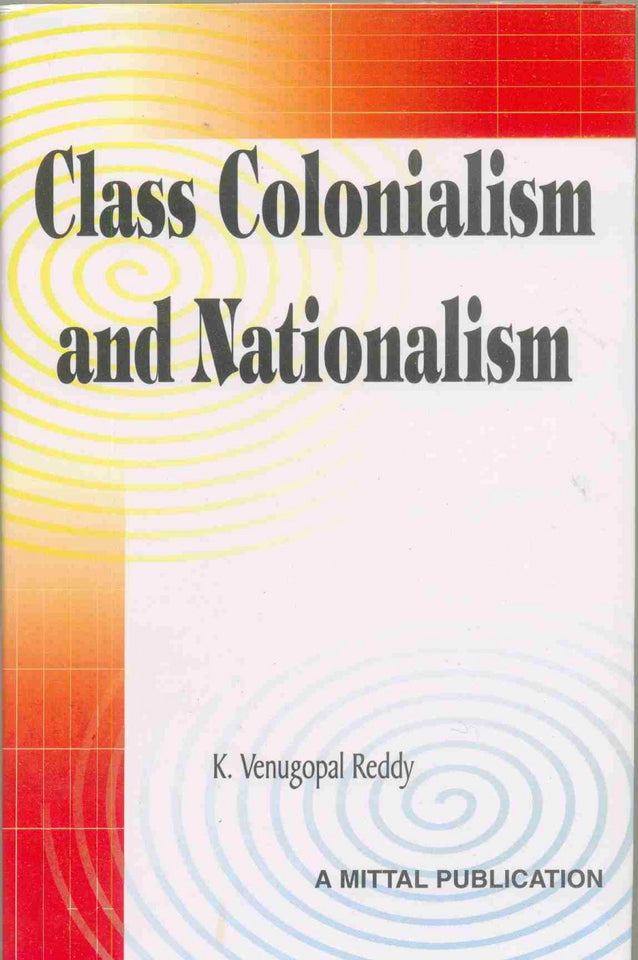 Class, Colonialism and Nationalism