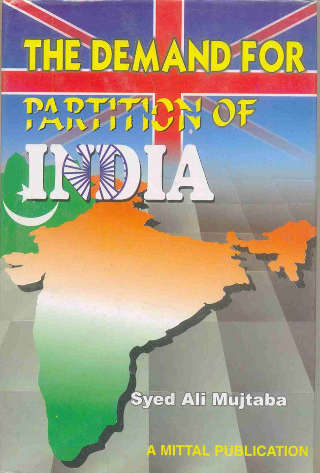 The Demand for Partition of India