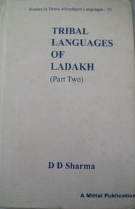 Tribal Languages of Ladakh (Part 2)