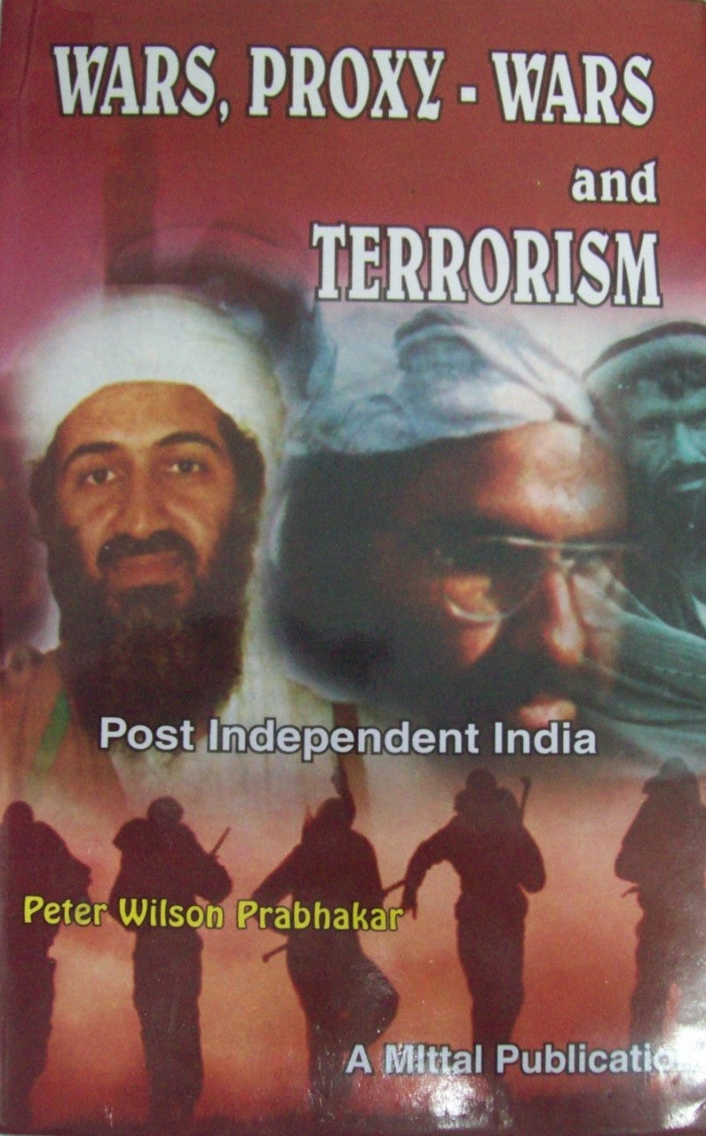 Wars, Proxy-Wars and Terrorism-Post Independent India