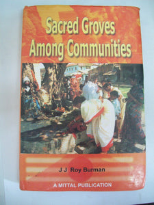 Sacred Groves Among Communities