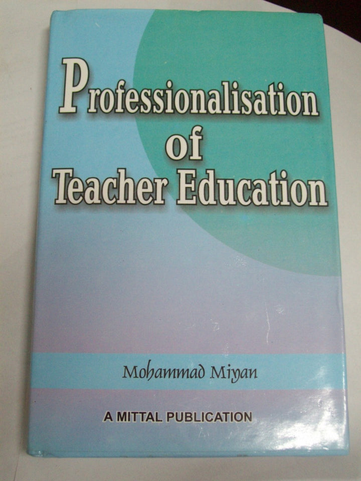 Professionalisation Of Teacher Education