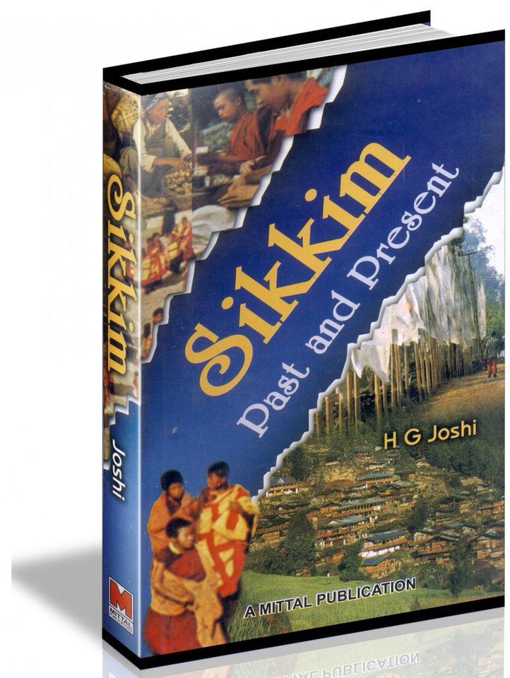 Sikkim  - Past and Present