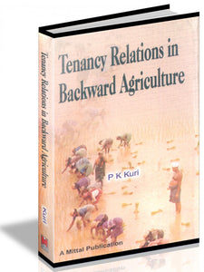 Tenancy Relations In Backward Agriculture