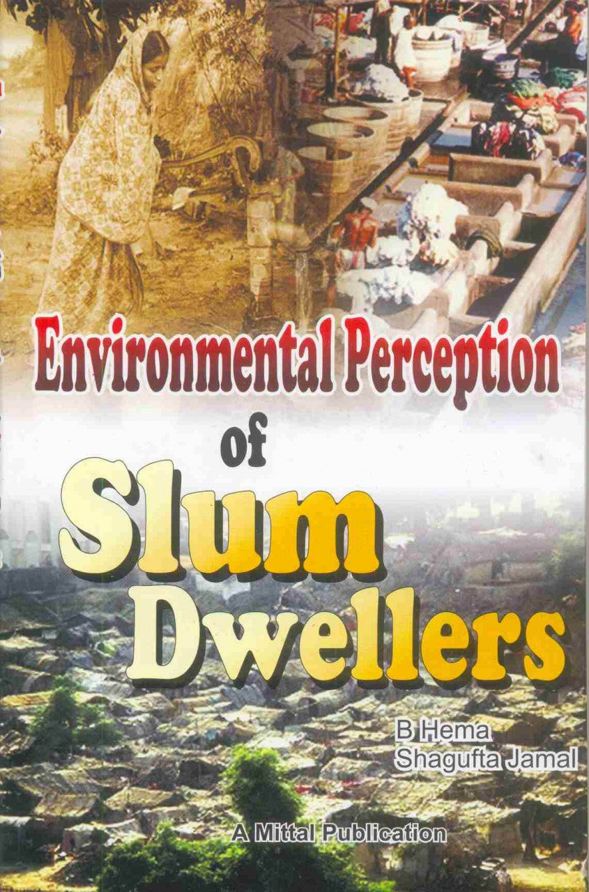 Environmental Perception Of Slum Dwellers
